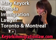 Mary Keyork, Certified [Canada] Citizenship and Immigration Law Specialist for  immigration, citizenship & refugee cases with offices  in Toronto & Montreal, fluent in English,French, Armenian and some Spanish - CLICK FOR MORE INFO