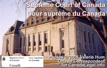 CLICK TO OFFICIAL SITE OF SUPREME COURT OF CANADA - fr. this photo taken  by V. Hum, Ottawa for CanadaLegal.info